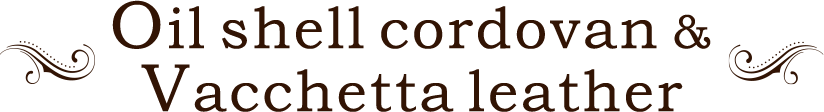 革財布キプリスのオイルシェルコードバン&バケッタレザー Oil shell cordovan&Vacchetta leather